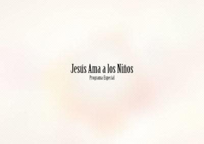 Jesús ama a los niños – Programa Especial